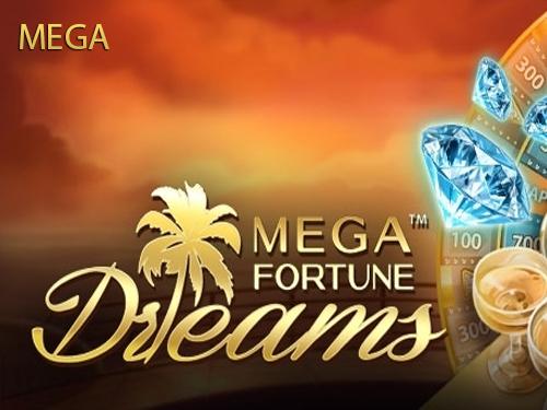 Mega Fortune Dreams Mega
