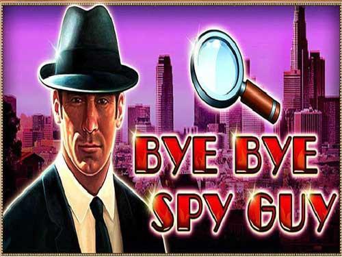 Bye Bye Spy Guy