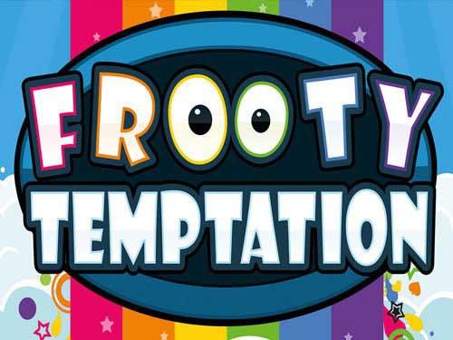 Frooty Temptation