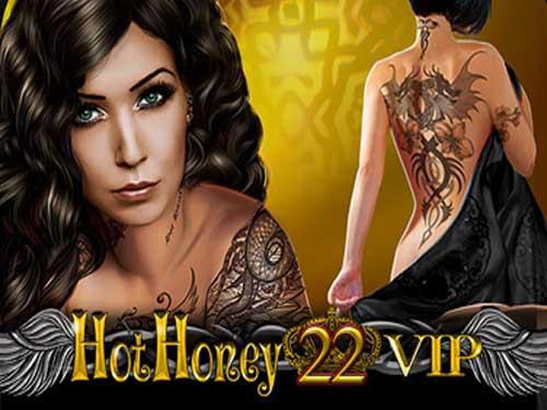 Hot Honey 22 VIP