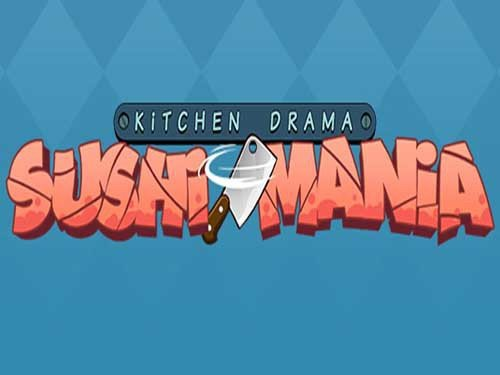 Kitchen Drama: Sushi Mania