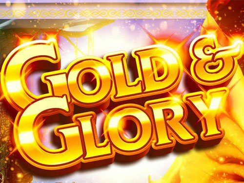 Gold and Glory