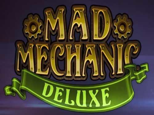 Mad Mechanic Deluxe