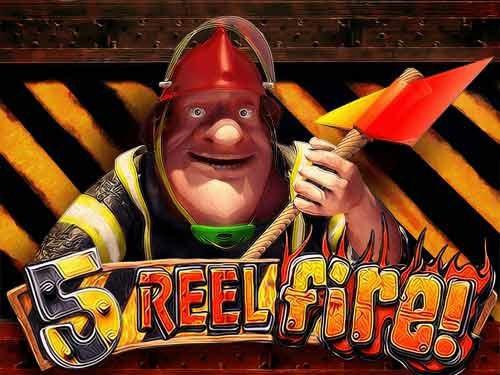 5 Reel Fire!