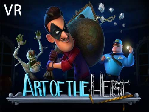 Art of the Heist VR