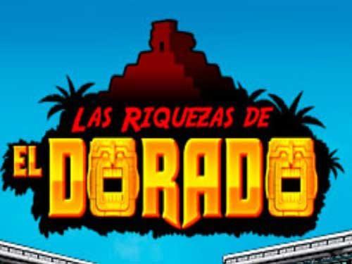 The Riches of El Dorado