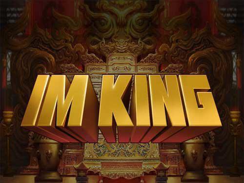 I'm King