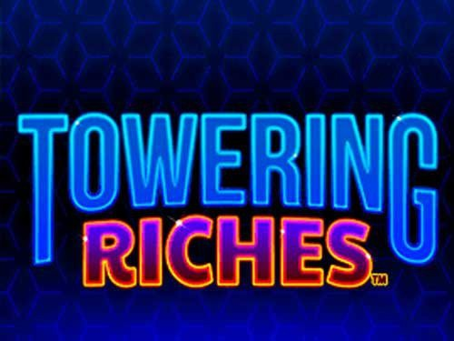 Towering Riches