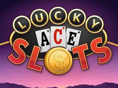 Lucky Ace Slots