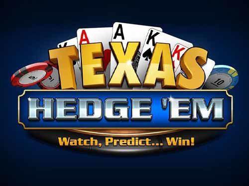 Texas Hedge Em