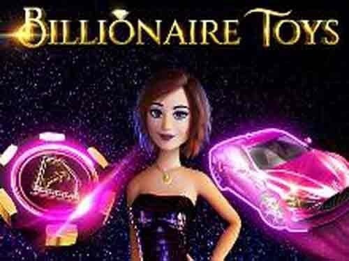 Billionaire Toys