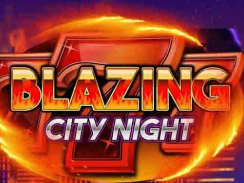 Blazing City Night
