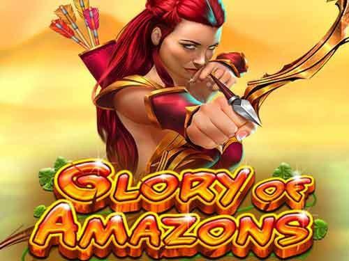 Glory Of Amazons