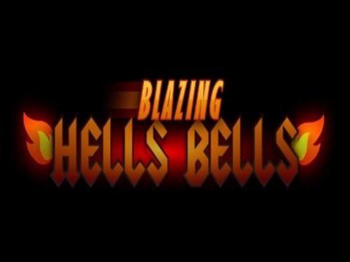 Blazing Hells Bells