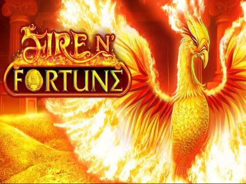 Fire N' Fortune