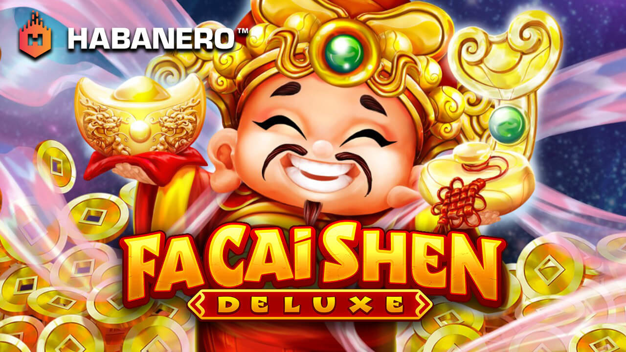 Court The Gods Of Wealth In Habanero S Fa Cai Shen Deluxe Slot Game Release Gamblerspick