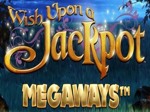 Wish Upon A Jackpot Megaways