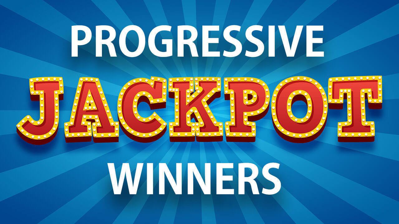 Top 7 Progressive Jackpot Wins of 2020