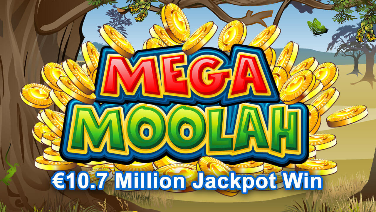 Mega Moolah Serves Up A Massive €10.7 Million Jackpot Win