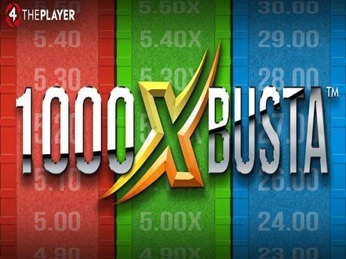 1000X Busta Fixed Odds Game by 4ThePlayer