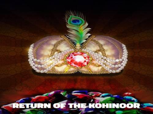 Return Of The Kohinoor