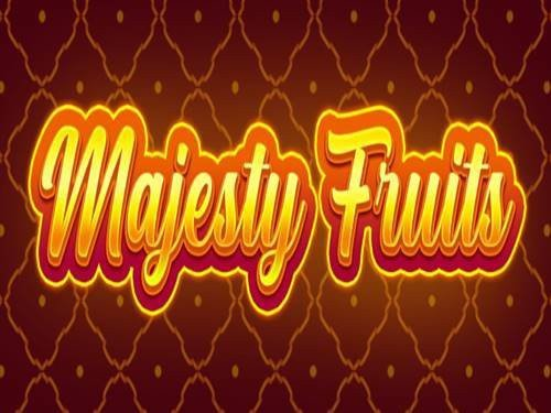 Majesty Fruits