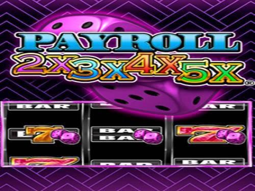 Payroll 2X 3X 4X 5X