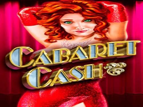 Cabaret Cash