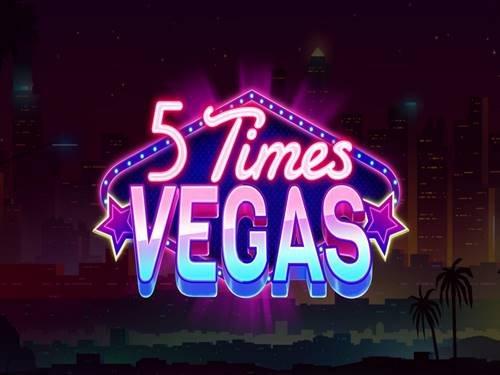 5 Times Vegas