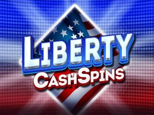 Liberty Cash Spins
