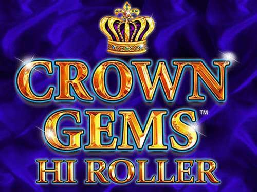 Crown Gems - Hi Roller