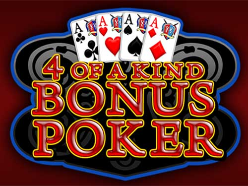 Four Of A Kind Bonus Poker